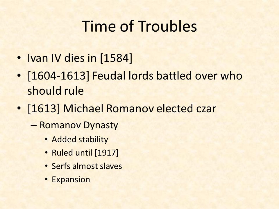 Time of Troubles Ivan IV dies in [1584]